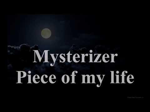 Mysterizer - Piece Of My Life (Lyrics Video)