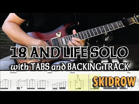 SKIDROW | 18 AND LIFE GUITAR SOLO With TABS And BACKING TRACK | ALVIN DE LEON (2019)