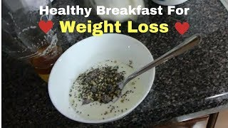 Healthy Breakfast Sample For Weight Loss