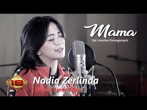 Nadia Zerlinda - Mama (Official Lyric Video)
