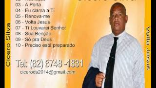 CD Cicero Silva - Volta Jesus