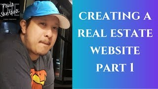 CREATING A REAL ESTATE WEBSITE WITH THE FASTEST AND MOST RESPONSIVE WEBSITE BUILDER PART 1