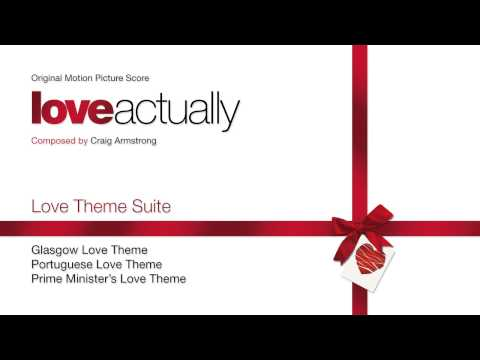 """Love Theme Suite From """"Love Actually"""" - Music By Craig Armstrong"""
