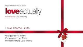 "Love Theme Suite from ""Love Actually"" - music by Craig Armstrong"