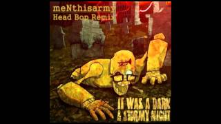 """It Was A Dark and Stormy Night"" by Five Iron Frenzy [Head Bop Remix by meNthisarmy]"