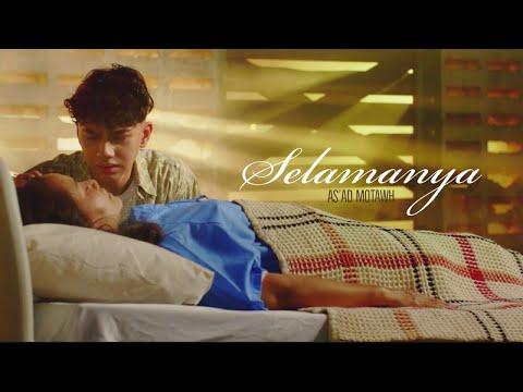As'ad Motawh - Selamanya (Official Music Video)