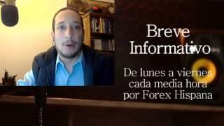 Breve Informativo - Noticias Forex del 24 de Febrero 2017