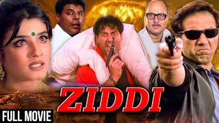 Ziddi (1997) Full Hindi Movie | Sunny Deol, Raveena Tandon, Anupam Kher, Raj Babbar | Hindi Movies