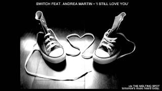 Switch feat. Andrea Martin •