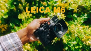 Is The Leica M6 Still OVERRATE…