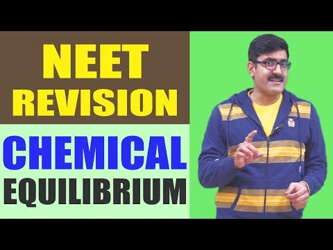 Chemical Equilibrium Revision 2017   NEET   JEE