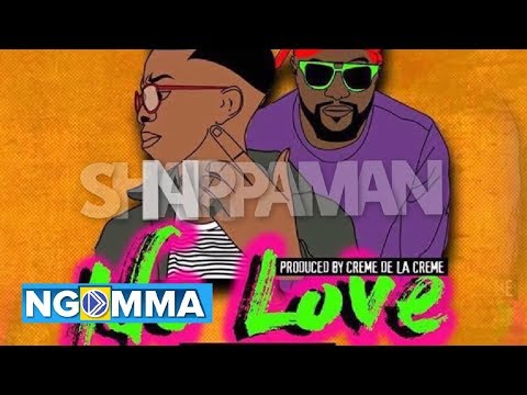No Love - ShappaMan FT Naiboi