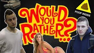 WOULD YOU RATHER (Smieklīgākais Latvijā)