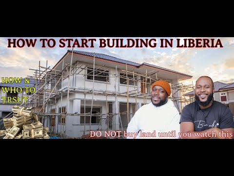 HOW TO START BUILDING IN LIBERIA ( 2021 Tips to start your project ) EP9