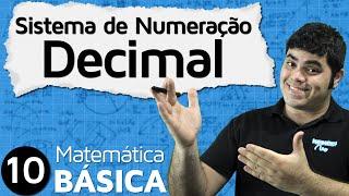 MAB 10 - SISTEMA DE NUMERAÇÃO DECIMAL POSICIONAL