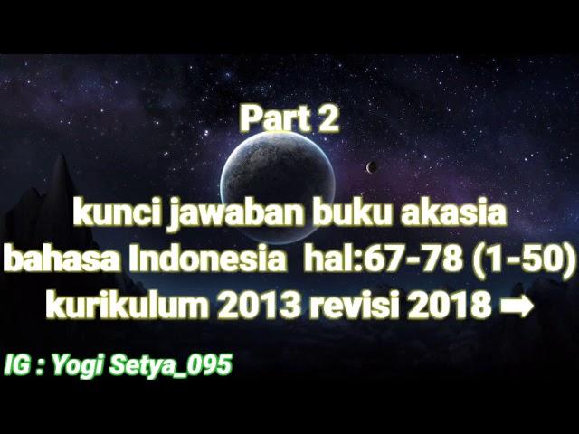 Kunci Jawaban Buku Akasia Bahasa Indonesia 2013 Hal 67 78 Youtube
