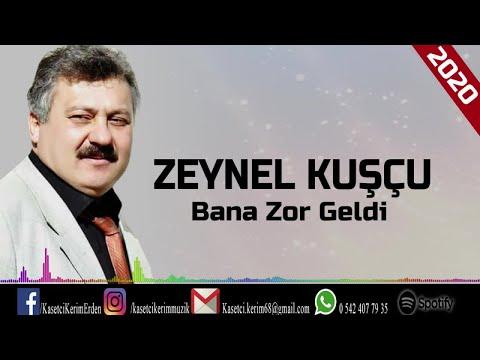 ZEYNEL KUŞÇU - BANA ZOR GELDİ