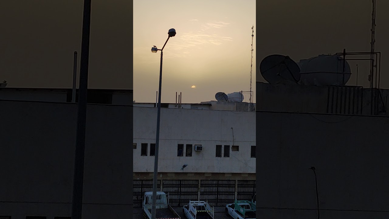 # ليله القدر #الرياض #السعوديه شروق الشمس صبيحه يوم 27 رمضان الموافق 20-5-2020
