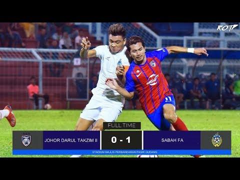 Johor DT II 0 - 1 Sabah FA (Highlight HD - Liga Perdana - 5/7/2019)