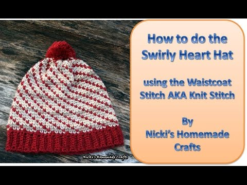Easy detailed tutorial for the Swirly Heart Hat using the Waistcoat stitch