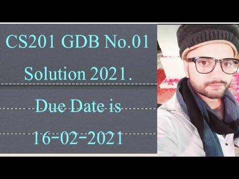CS201 GDB No.01 Solution 2021. Cs201 gdb 1 solved 2021 ...
