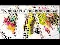 Art Journal Paint Pouring With Deco Art Pouring Medium- 3 pages!  Mixed Media Art Journal With Me