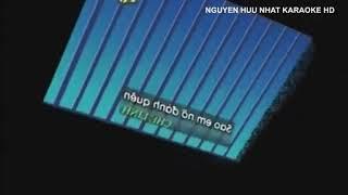 Karaoke Sao Em Nỡ Đành Quên Chế Linh nhạc Nguyễn Hữu nhất.