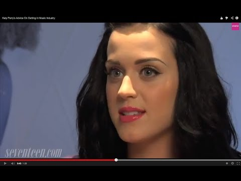 Katy Perrys Advice On Getting In the Music Biz