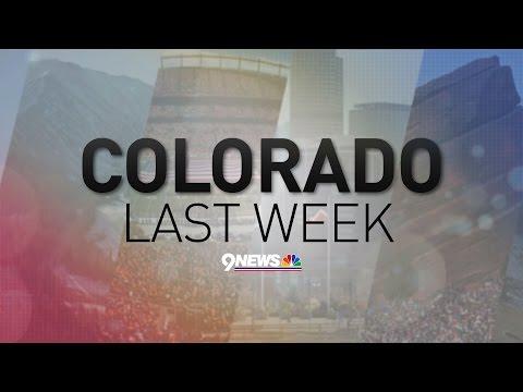 Colorado Last Week (5/7/2017)