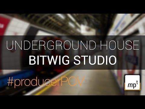 Bitwig Studio - Underground House Vibe #producerPOV