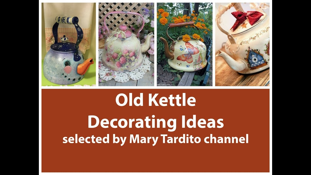 Old Kettle Decorating Ideas Rustic Home Decor Inspo Crafts To