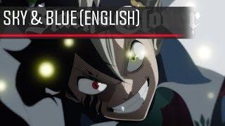 Gambar cover 【Black Clover】sky & blue 「English」【Christian V】