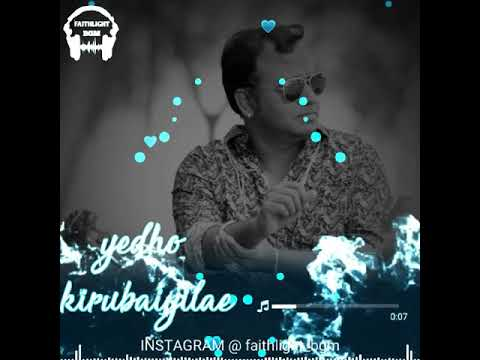 Yedho kirubaiyila - aayathama 4 || christian song whatsapp status || faithlight bgm