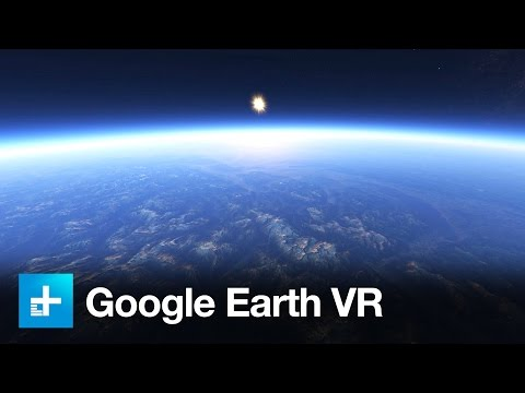 Explore the Planet With Google Earth VR, Now On Oculus Rift