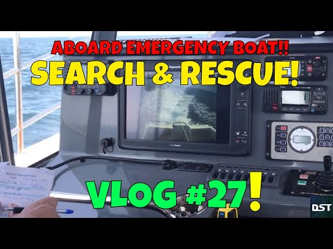 Marine Search & Rescue Onboard Vessel Footage | Vlog #27