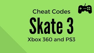 Skate 3 Cheat Codes - Xbox 360 and PS3