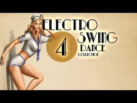 Electro Swing Dance Collection 4