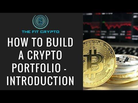 How to Build a Crypto Portfolio - Introduction