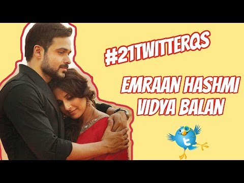 Emraan Hashmi And Vidya Balan Answer YOUR 21 Twitter Questions!