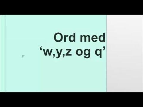 10 Ord Med W Y Z Og Q Danskarabisk Youtube