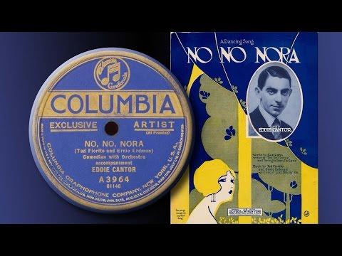 Eddie Cantor - No, No, Nora (1923)