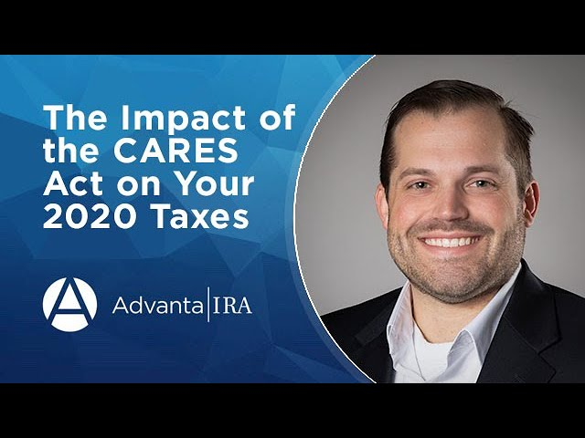 The Impact of the CARES act on Your 2020 Taxes