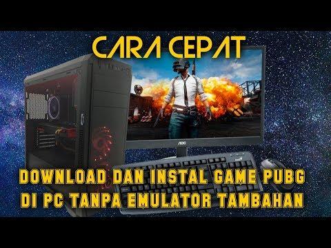 CARA CEPAT!! Install Game PUBG Di PC Tanpa Emulator ...