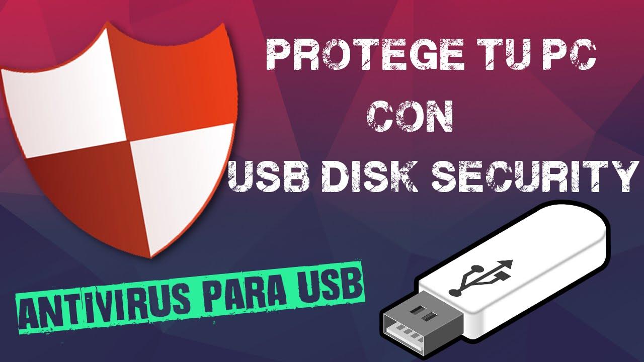 Antivirus Para Usb Protege Tu Equipo Con Usb Disk