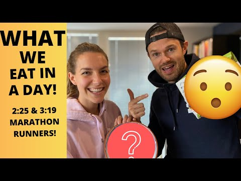 WHAT WE EAT IN A DAY.. Full Day Of Eating - 2:25 And 3:19 Marathon RUNNERS!