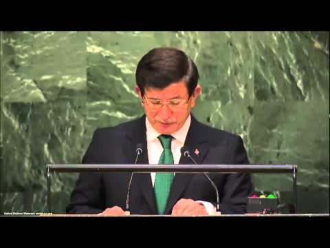 UN Speeches: Turkish Prime Minister Ahmet Davutoglu (Part 1)