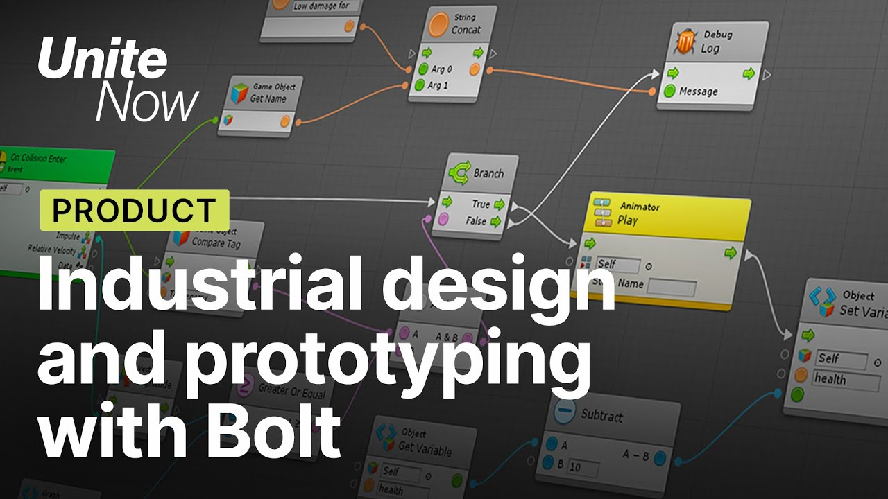 Industrial Design and Prototyping with Bolt | Unite Now 2020