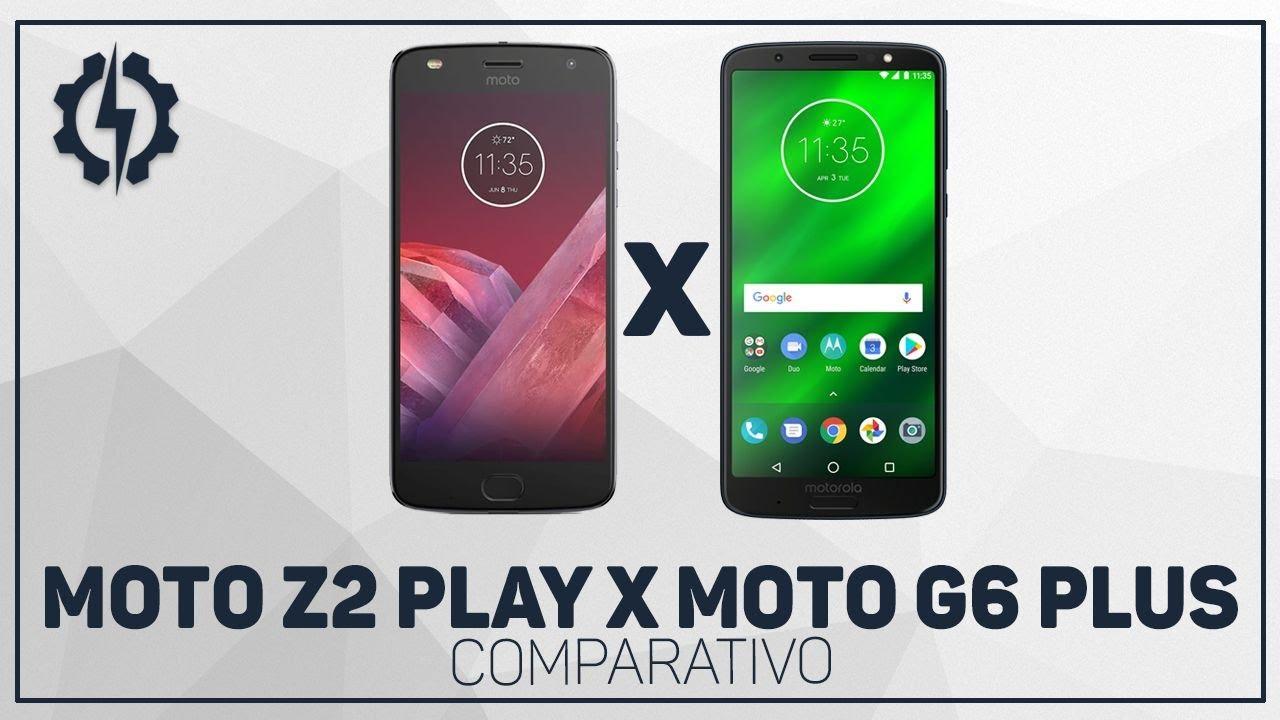 52e6be59e0 COMPARATIVO MOTO Z2 PLAY X MOTO G6 PLUS - YouTube