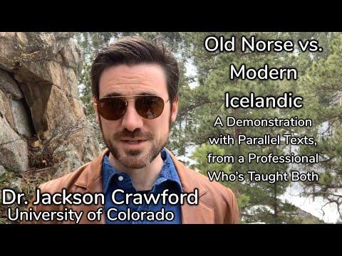Old Norse vs Modern Icelandic: A Demonstration