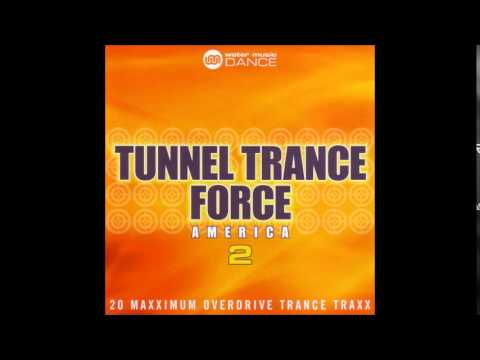 Tunnel Trance Force America 2 - Mixed By Dj Dean